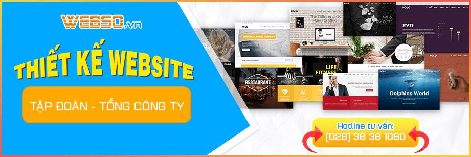 Dịch vụ Thiết kế website Tập Đoàn - Tổng Công Ty